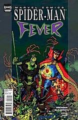 Spider-Man: Fever 3 (August 2010)