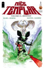 The Mice Templar Volume II: Destiny #3