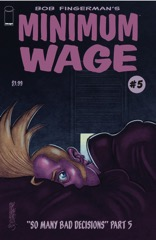 Minimum Wage: So Many Bad Decisions #5