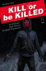 Kill or be Killed #1