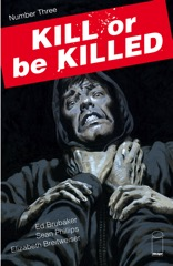 Kill or Be Killed #3