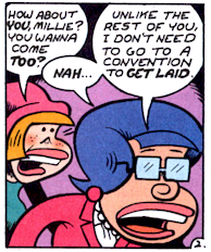 Fantagraphics: Comics For People Who Don't Need to Go to a Convention to Get Laid. (Art by P. Bagge)