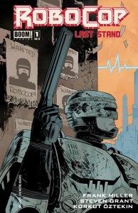 Robocop: Last Stand #1
